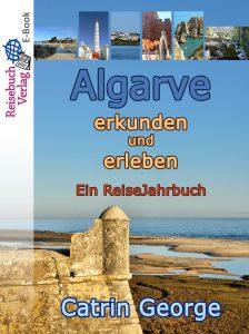 Reisebuch Algarve von Catrin George