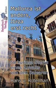 Mallorca ist anders, Ibiza erst recht